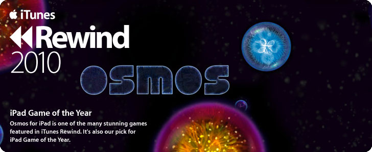 Osmos, iPad Game of the Year, 2010